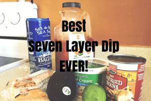 Best Seven Layer Bean Dip Ever