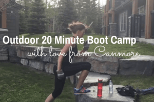 Outdoor 20 Minute Boot Camp in Canmore!