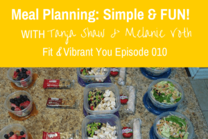 FVY 010: Meal Planning made Smart, Simple & FUN!