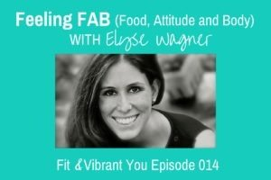 Read more about the article FVY 014: Feeling FAB with Elyse Wagner
