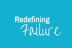 Redefine Failure