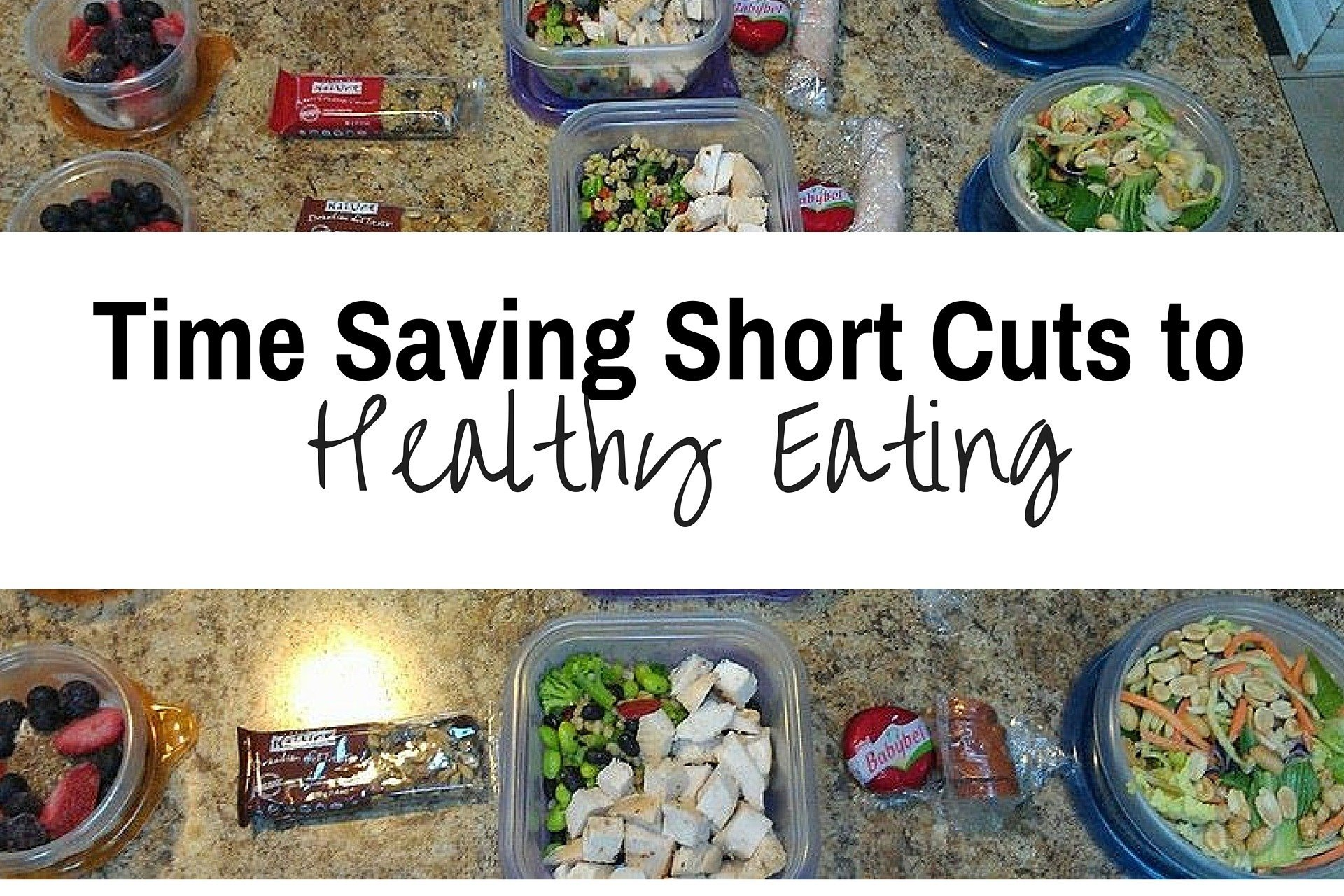 Time Saving Short Cuts to Healthy Eating
