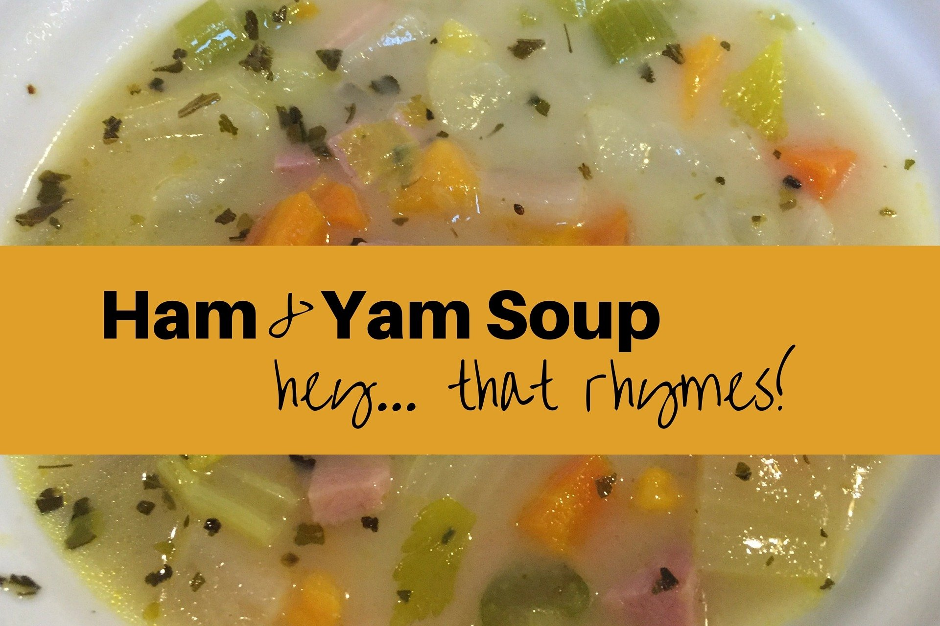You are currently viewing Ham, Yam & Coconut Soup