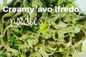 "Creamy, Delicious ""Avo-lfredo"""