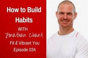 FVY 34: How to Build Habits with Jonathan Chant