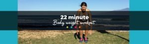 22 Minute Body Weight Blast