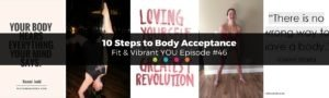Read more about the article FVY 46: 10 Steps to Body Acceptance