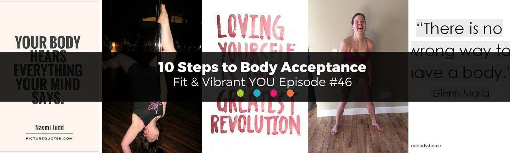 FVY 46: 10 Steps to Body Acceptance