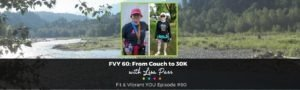 FVY 60: From Couch to 30K (and everything in between) with Lisa Parr