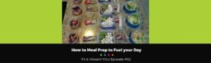 How to Meal Prep to Fuel your Day