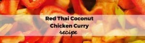 Read more about the article Red Thai Coconut Chicken Curry