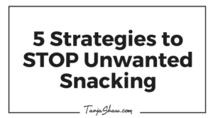 FVY 106: 5 Strategies to STOP Unwanted Snacking