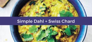 Simple Dahl + Swiss Chard Recipe