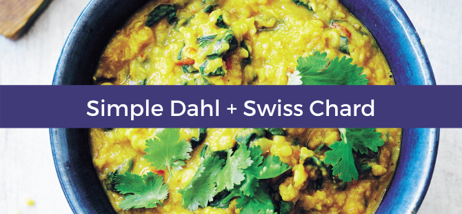 Simple Dahl + Swiss Chard Recipe
