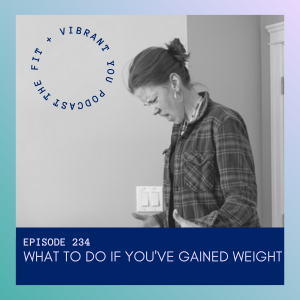 Read more about the article What to Do If You've Gained Weight: FVY234