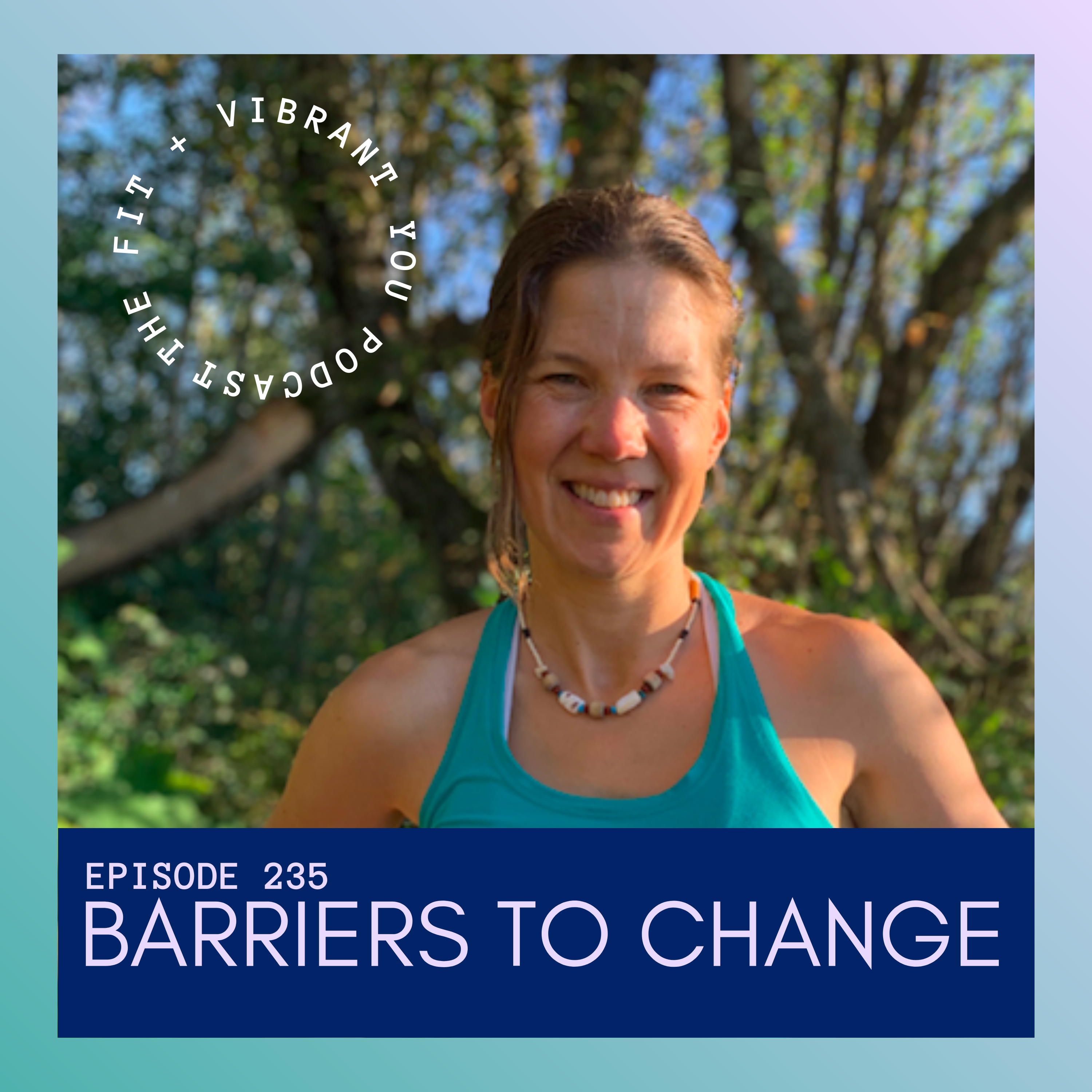 Overcoming Barriers to Change: FVY235
