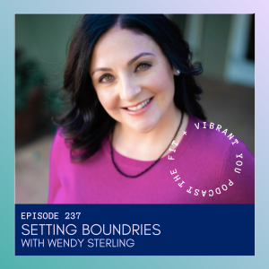 Setting Boundaries with Wendy Sterling: FVY237