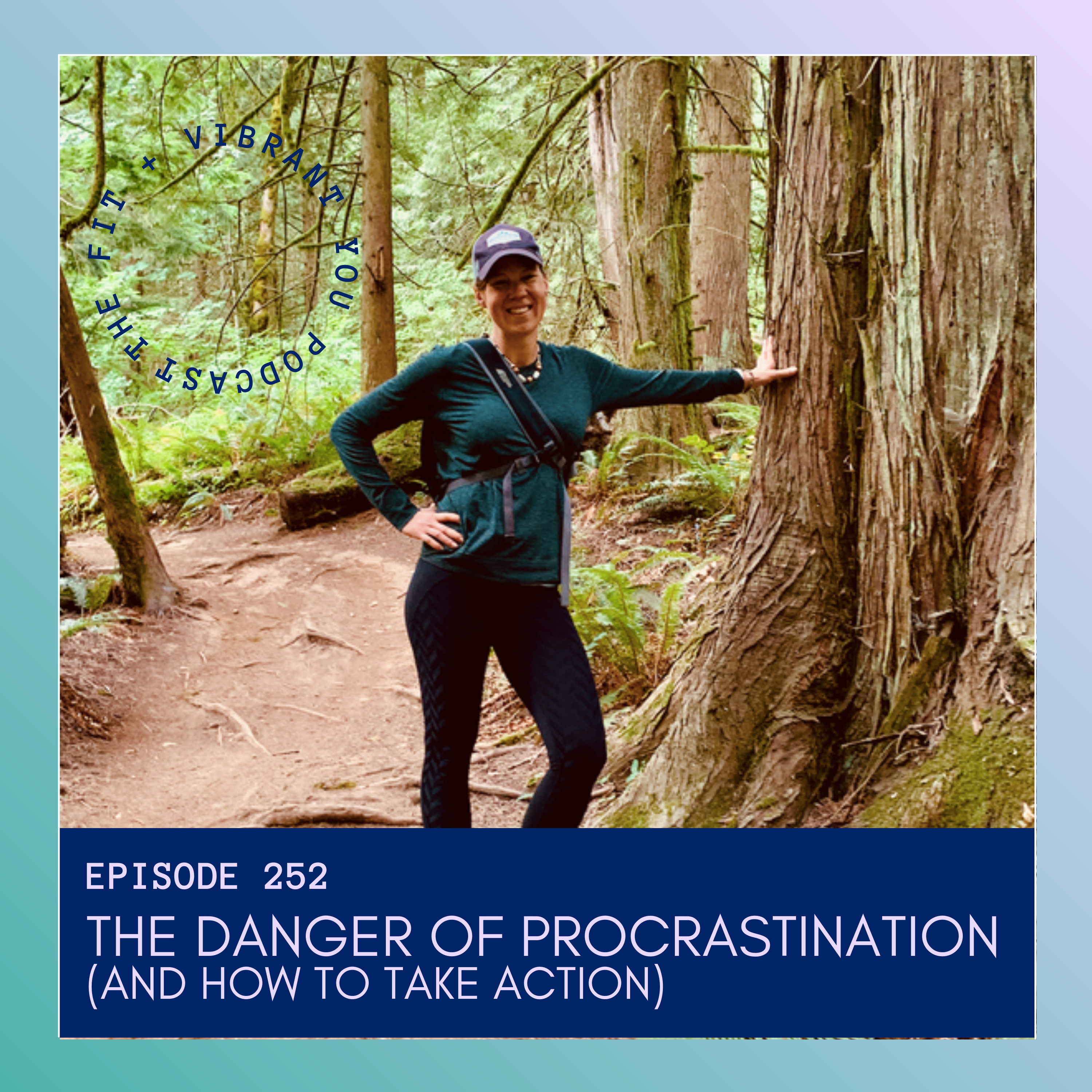 You are currently viewing The Danger of Procrastination (and How to Take Action): FVY252